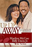 Up, Up, and Away: How We Found Love, Faith, and Lasting Marriage in the Entertainment World