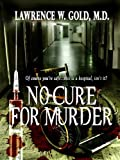 No Cure for Murder (Brier Hospital Book 2)