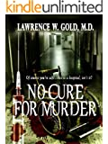 No Cure for Murder (Brier Hospital Series Book 2)