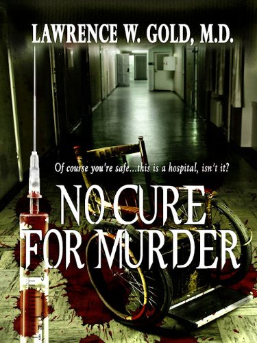 Free Kindle Book : No Cure for Murder (Brier Hospital Book 2)