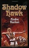 Shadow Hawk (Living History Library)