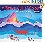 A Brush Full of Colour: The World of...
