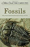 Fossils (A Golden Guide from St. Martin s Press)