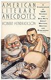 American Literary Anecdotes (0140157891) by Hendrickson, Robert