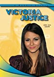Victoria Justice (A Robbie Reader) (Robbie Reader Contemporary Biographies)