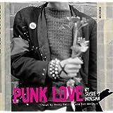 """Punk Lovevon """"Susie J. Horgan"""""""
