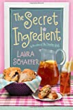 Laura Schaefer The Secret Ingredient