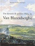 echange, troc Monique Maillet-Chassagne - Une dynastie de peintres lillois, les Van Blarenberghe