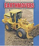 Earthmovers (Pull Ahead Books) (Pull Ahead Transportation)