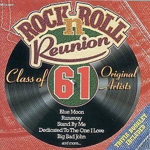 Rock & Roll Reunion: Class of 61