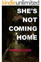 She's Not Coming Home (English Edition)