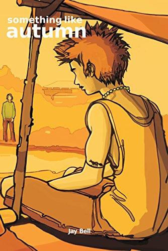 Jay Bell - Something Like Autumn (Something Like... Book 3)