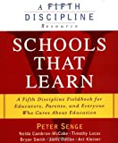 img - for By Peter M. Senge Schools That Learn: A Fifth Discipline Fieldbook for Educators, Parents and Everyone Who Cares About (1st Edition) book / textbook / text book