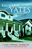 Cold Spring Harbor (0413774821) by Richard Yates