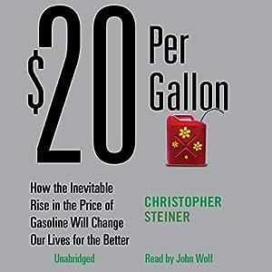 $20 Per Gallon Hörbuch