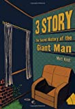 Matt Kindt 3 Story: The Secret History of the Giant Man