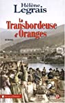 La transbordeuse d'oranges par Legrais