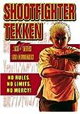 Shootfighter Tekken - The Tough DVD Collection