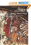 Medieval Wall Paintings (Shire Library)