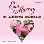 Die gasheer van Drakeneiland [The Host of Dragon Island] | Ena Murray