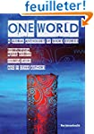 One World: A Global Anthology of Shor...