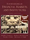 Foundations of Financial Markets and Institutions (3rd Edition) (0130180793) by Fabozzi, Frank J.