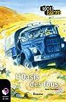 L'Oasis des fous: Récit-Express, des ebooks pour les 10-13 ans par Duchêne