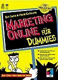 Marketing Online für Dummies. Mehr Erfolg durch Marketing Online