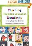 Teaching Religious Education Creative...