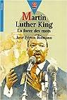 Martin Luther King : La force des mots