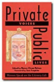 Private Voices, Public Lives: Essays on Text and the Private Self (0929398882) by Nelson, Nancy Owen