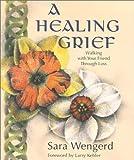 A Healing Grief