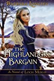Image of The Highlander's Bargain (The Novels of Loch Moigh)