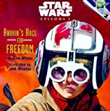 Star Wars Episode I: Anakin's Race for Freedom  (A Random House Star Wars Storybook with Foil Stickers)