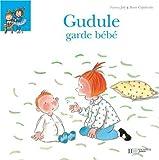 echange, troc Fanny Joly, Roser Capdevila - Gudule garde bébé
