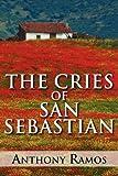 The Cries of San Sebastian