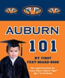 Auburn University 101: My First Text-Board-Book