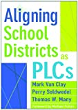 img - for Aligning School Districts as PLCs book / textbook / text book