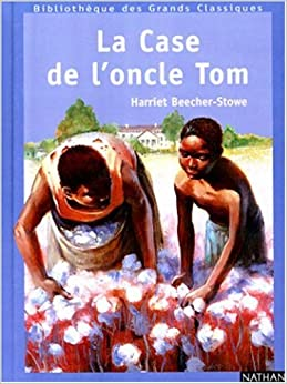 La case de l 39 oncle tom 9782092701744 books - Case de l oncle tom guirlande ...