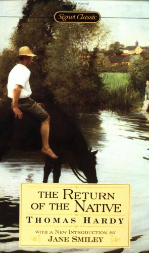 Return of the Native, THOMAS HARDY, JANE SMILEY