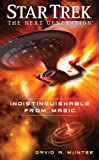 Star Trek: The Next Generation: Indistinguishable from Magic by David A. McIntee