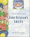 The Best of Jane Grigson's Soups: Fif...