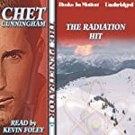The Radiation Hit: The Penetrator Series, Book 20 (       UNABRIDGED) by Chet Cunningham Narrated by Kevin Foley