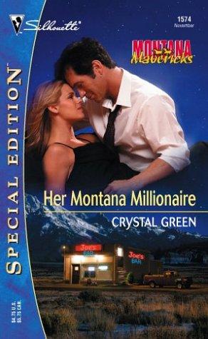 Image for Her Montana Millionaire: Montana Mavericks (Silhouette Special Edition, 1574)