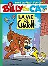 Billy the Cat, tome 8 : La Vie de chaton