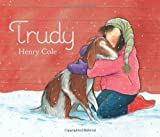 Trudy (0061542679) by Cole, Henry
