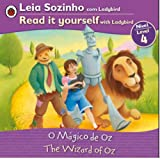 The Wizard of Oz Bilingual (Portuguese/English): Fairy Tales (Level 4) (Read It Yourself With Ladybird (Level 4)) (Portuguese Edition)