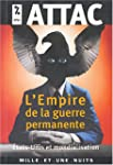 EMPIRE DE LA GUERRE PERMANENTE (L')