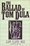 The Ballad of Tom Dula