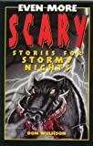 img - for Even More Scary Stories for Stormy Nights book / textbook / text book